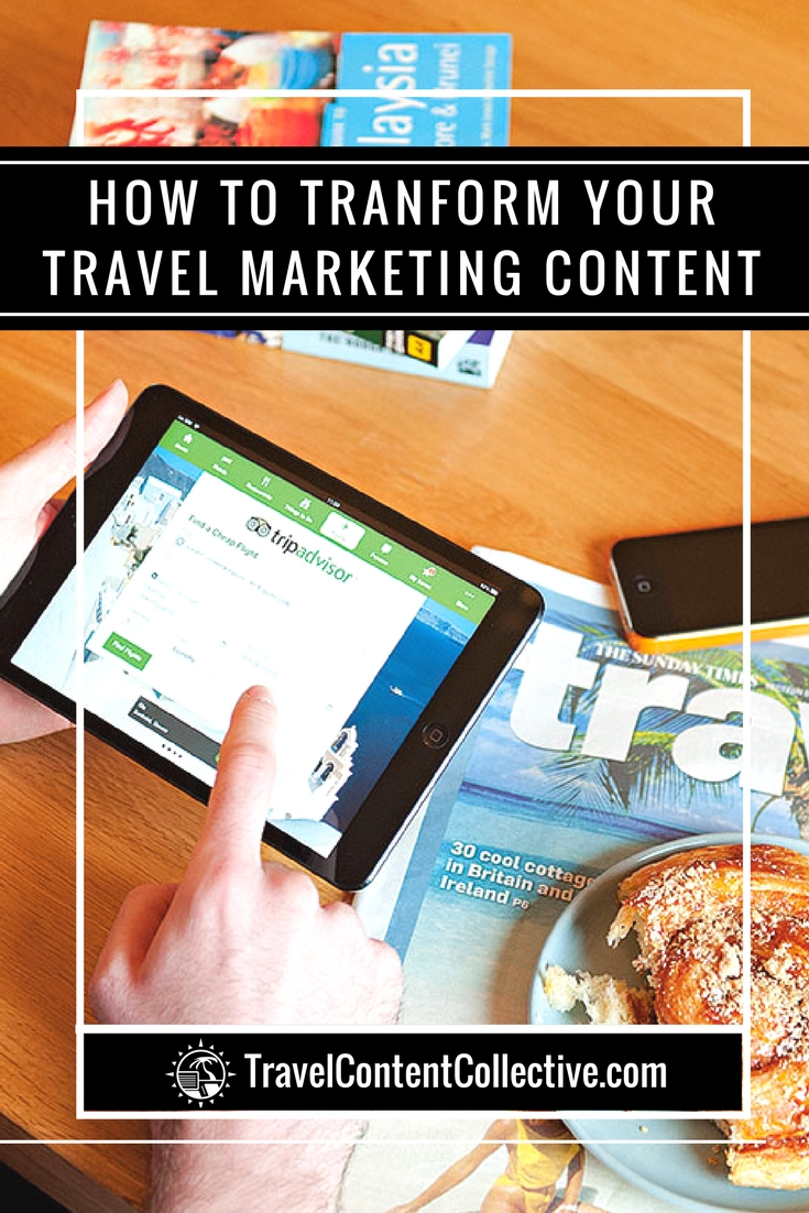 In the travel industry, content is king. Here are seven tips on how you can transform your travel content marketing strategy.