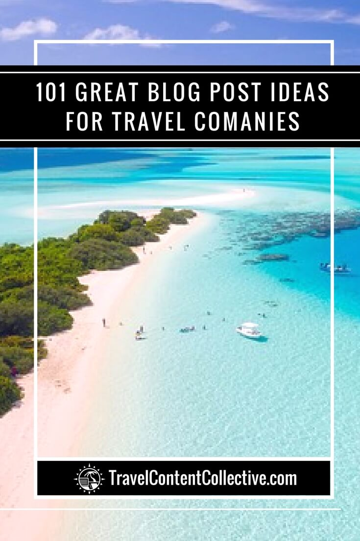 Are you lacking inspiration for what to write about on your travel company's blog? Then check out these 101 great blog post ideas for travel companies!