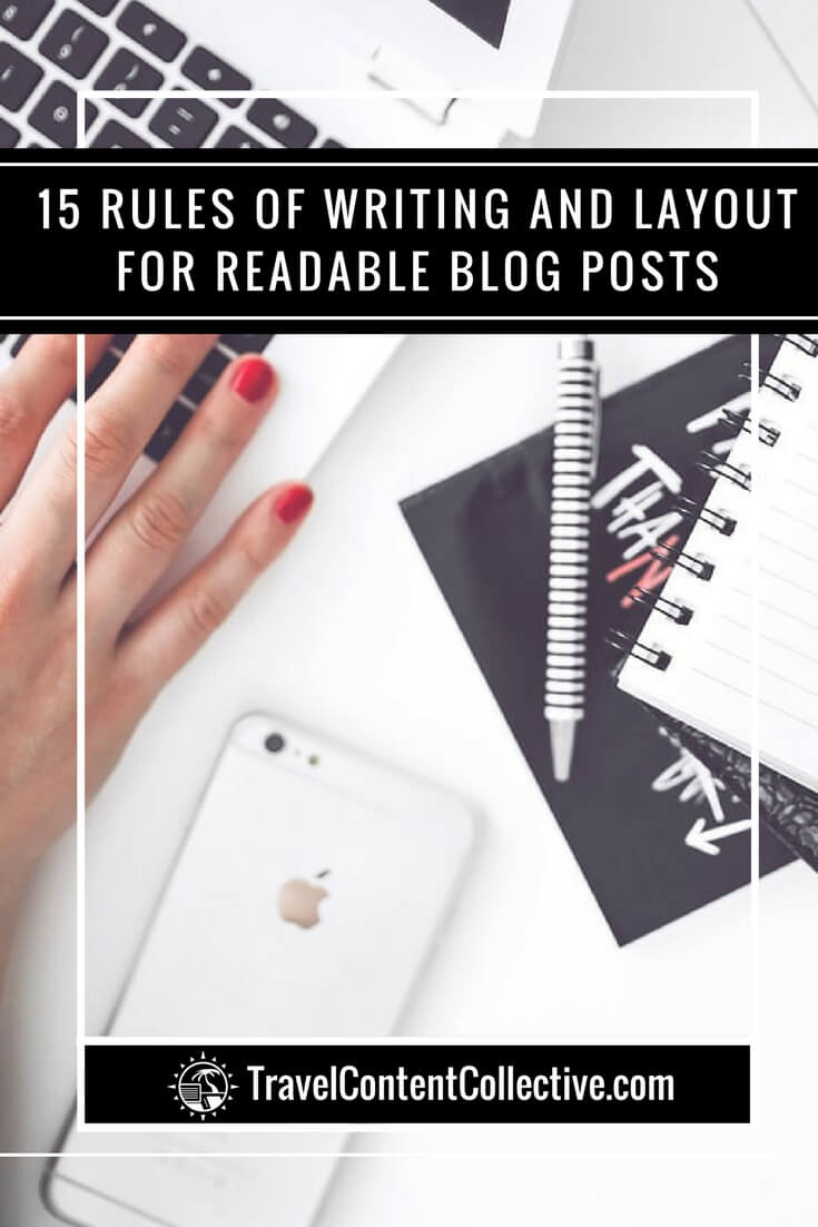 If you're new to blogging and looking for tips on how to best write and layout a blog post, read this article for the 15 essential rules to follow.